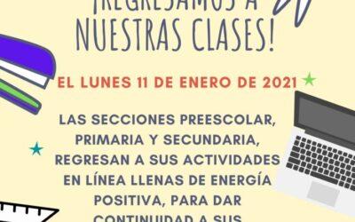 Las secciones preescolar, primaria y secundaria se incorporan a sus actividades escolares del año 2021